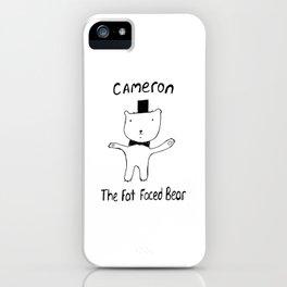 Cameron the Fat Faced Bear iPhone Case
