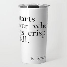 Fitzgerald fall quote Travel Mug