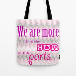 We are more Tote Bag