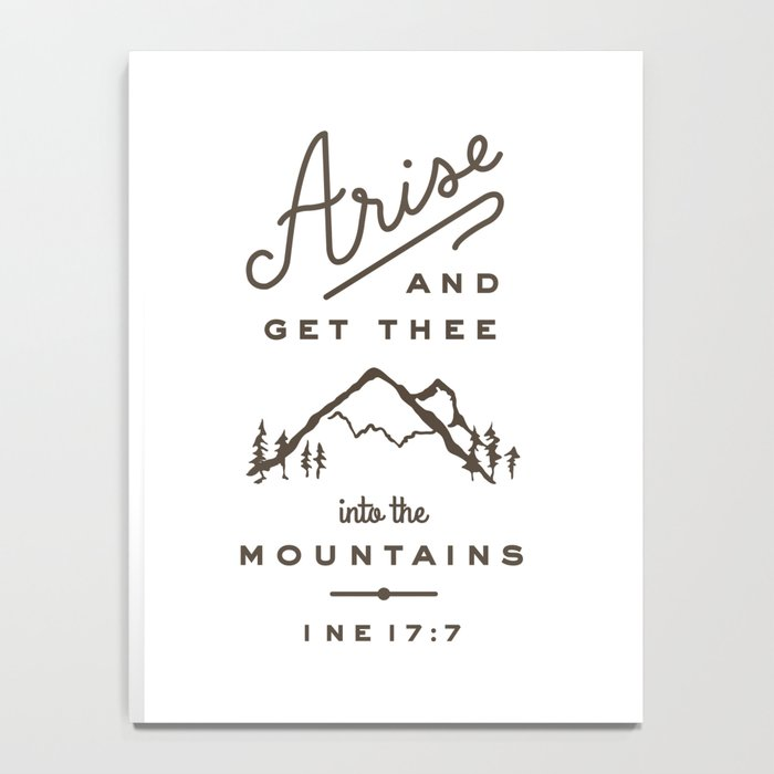 Arise and get thee into the mountains. Notebook