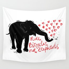 Ride bicycles not elephants. Black elephant, Red text Wall Tapestry