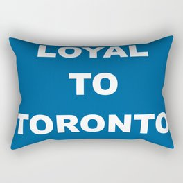 Loyal to Toronto Rectangular Pillow