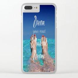 Dream Your Most Wonderful Dreams - Ocean Beach Swim Clear iPhone Case