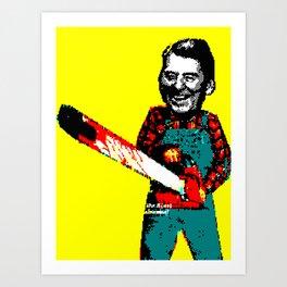 Chainsaw Reagan Art Print