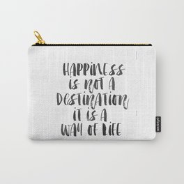 Inspirational Quote Happiness Quote Hustle Quote Print Typography Print Quote Buddha Quote Buddha Carry-All Pouch
