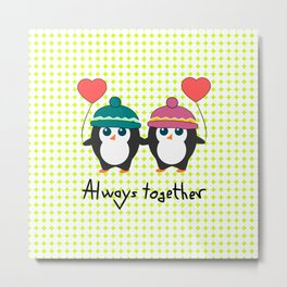 Cute penguins always together Metal Print