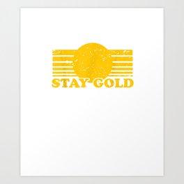 Stay Gold Ponyboy Outsiders Book Movie Novel Art Print