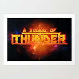 A Sound of Thunder Fire Planet Art Print
