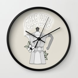 Make Coffee Not War Wall Clock