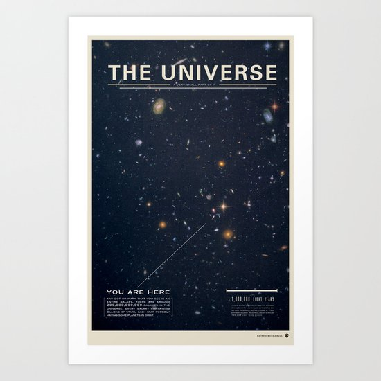 THE UNIVERSE - Space | Time | Stars | Galaxies | Science | Planets | Past | Love | Design Art Print