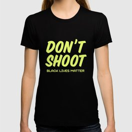 """Don't Shoot"" Black Lives Matter print T-shirt"