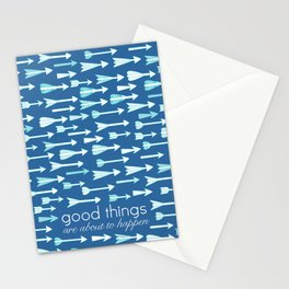 good things are about to happen Stationery Cards