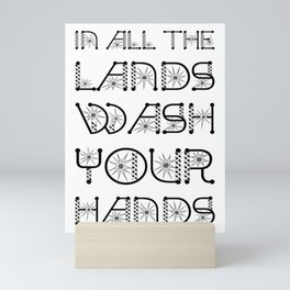 In All The Lands Wash Your Hands Mini Art Print