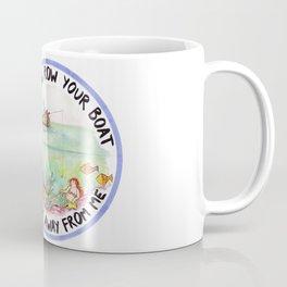 Chain-smoking mermaid / Row Row Row Your Boat the Fuck Away From Me Coffee Mug