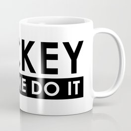 Made Me Do It Coffee Mug