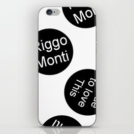 Riggo Monti  Design #10 - True to Love This (Wht. Bkgrnd.) iPhone Skin