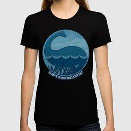 Don't Stop Believin'- Loch Ness Monster T-shirt