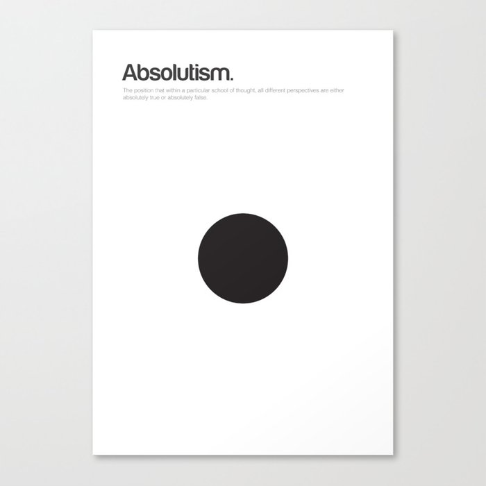 Absolutism Canvas Print