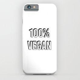 100% VEGAN iPhone Case