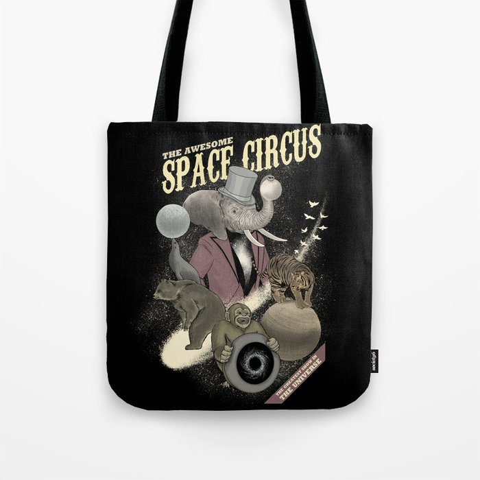 The awesome space circus Tote Bag