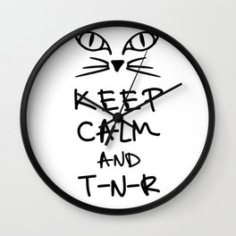 BX Feral Cat Care - Keep Calm and TNR Wall Clock