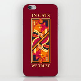 In Cats We Trust iPhone Skin