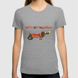 let's roll together T-shirt