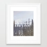 not all who wander Framed Art Prints featuring Not all who wander... by E. Phillips - Creative Designer