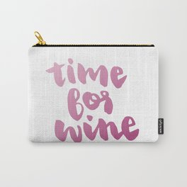 Time for Red Wine  Carry-All Pouch