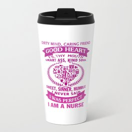 I AM A NURSE Travel Mug