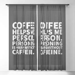 Coffee Helps Me Person (Black) Sheer Curtain
