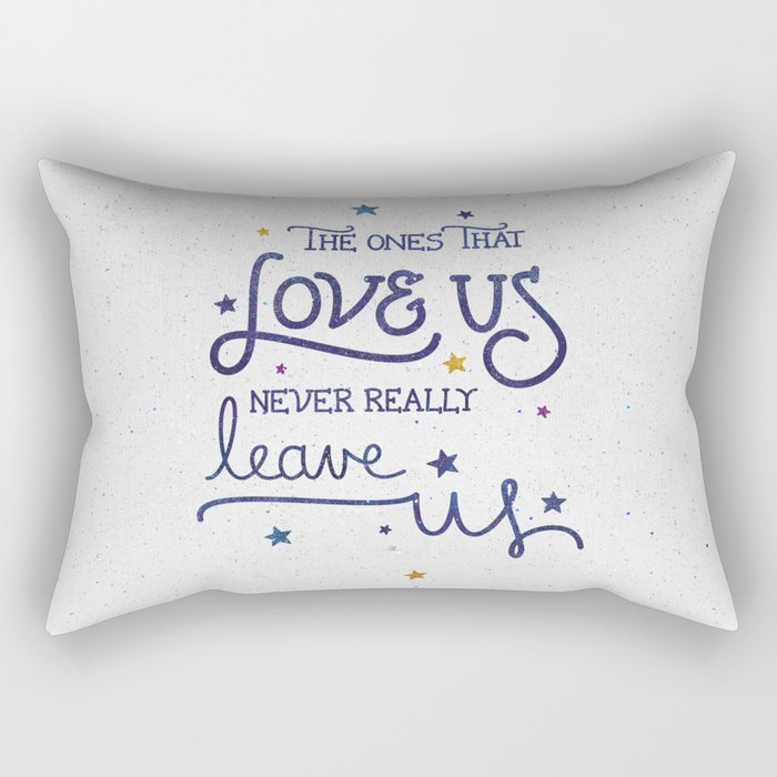 Never leave us Rectangular Pillow
