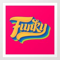funky Art Prints featuring Funky by Roberlan Borges