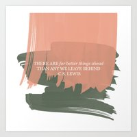 cs lewis Art Prints featuring Paintbrush Stoke and CS Lewis Quote - There Are Far Better Things... by The Peach Pineapple