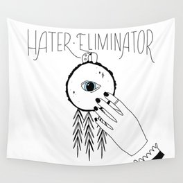 Hater Eliminator Wall Tapestry