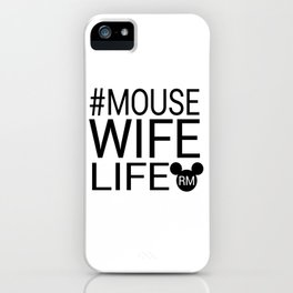 #MOUSEWIFELIFE BLACK iPhone Case