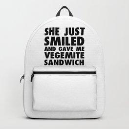GAVE ME VEGEMITE SANDWICH FUNNY Backpack