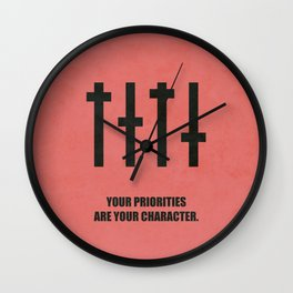 Lab No. 4 - Your Priorities Are Your Character Corporate Start-up Quotes Wall Clock