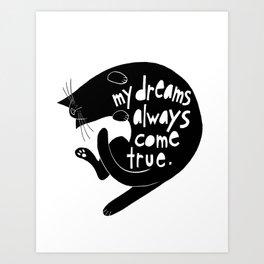 Black Cats - My Dreams Always Come True Art Print