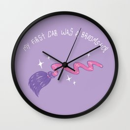My First Car Was A Broomstick Wall Clock