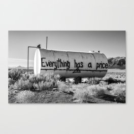 Everything Has a Price Canvas Print