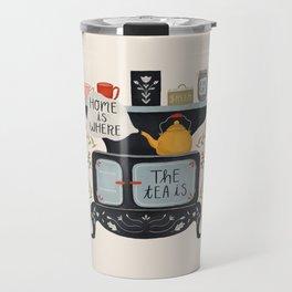 Home Is Where the Tea Is Travel Mug