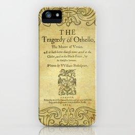 Shakespeare. Othello, 1622. iPhone Case
