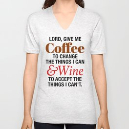 LORD GIVE ME COFFEE AND WINE Unisex V-Neck