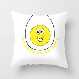 Go Hard Or Go Home Funny Egg Pun Throw Pillow