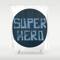 superhero Shower Curtains featuring Superhero by Open The Mind