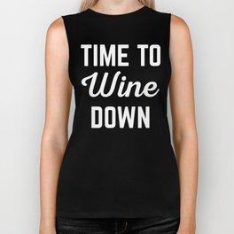 Wine Down Funny Quote Biker Tank