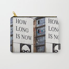 HOW LONG IS NOW - BERLIN Carry-All Pouch