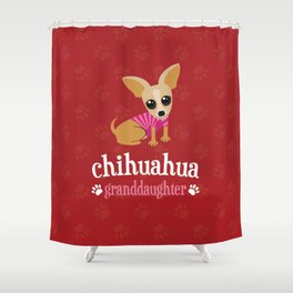 Chihuahua Granddaughter Pet Owner Dog Lover Red Shower Curtain