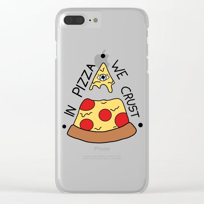 In Pizza We Crust Clear iPhone Case